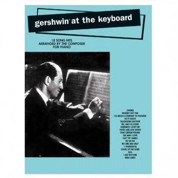 Gershwin at The Keyboard