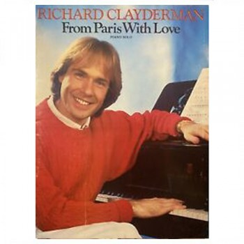 Richard Clayderman From Paris With Love