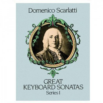 Domenico Scarlatti Great Keyboard Sonatas Series I