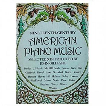 Nineteenth Century American Piano Music