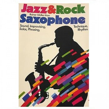 Jazz & Rock Saxophone