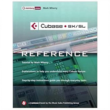 Cubase SX/SL,The Reference with CDROM