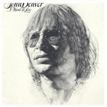 John Denver I want to Live