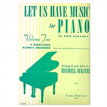 Let Us Have Music For Piano In Two Volumes