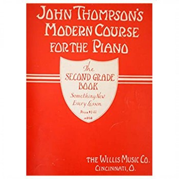 John Thompsons Modern Course For The Piano Second Grade